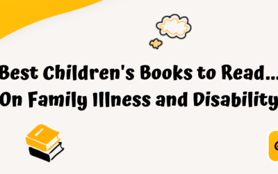 Best Children's Books to Read on Family Illness and Disability
